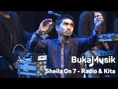 BukaMusik: Sheila On 7 - Radio & Kita