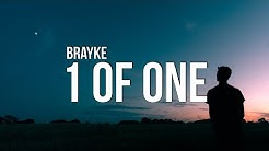 Brayke - 1 of One (Lyrics)
