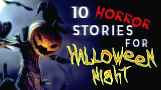 10 HORROR STORIES for HALLOWEEN NIGHT | feat. UNIT 522, Olivia Steele, TJ Scorpio