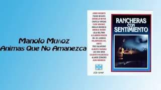 Animas Que No Amanezca - Manolo Muñoz