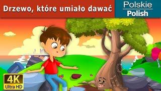 Drzewo, które umiało dawać   Bajki na Dobranoc   Bajki dla Dzieci   Polish Fairy Tales