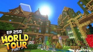 My Minecraft Survival World Tour! - Ep.250 : Part 2 + Download