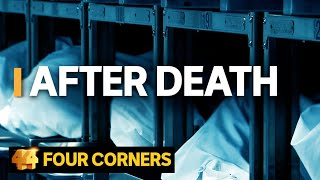 After Death: Behind the scenes of Australia's funeral industry | Four Corners