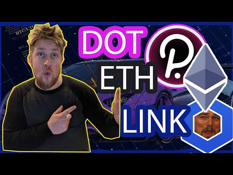 HUGE BULLISH MOVES COMING - DOT - LINK - ETH - YOU NEED TO KNOW
