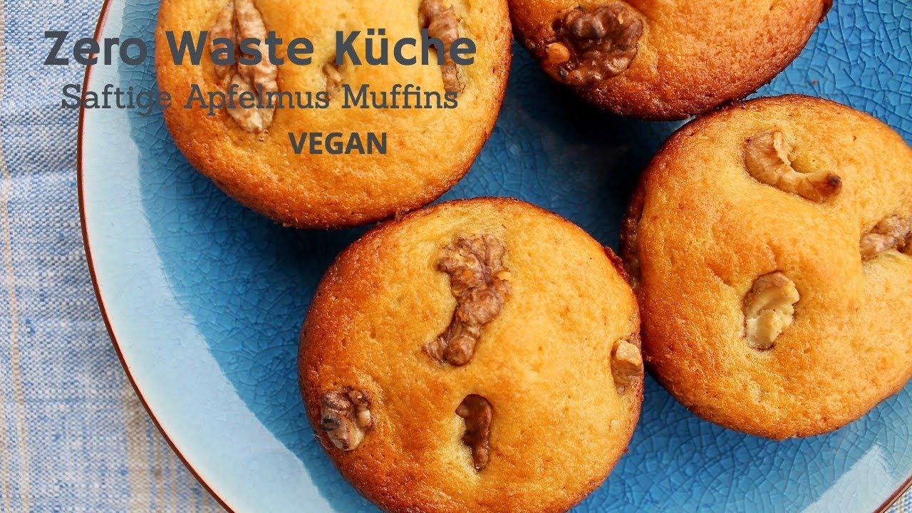 Zero Waste Kuche Einfache Saftige Apfelmus Muffins Vegan Youtube