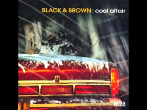 Black & Brown - Cool affair- (Official Sound) -- Acid jazz