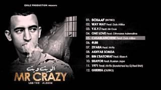 05. MR CRAZY - CASABLANCHESE - Feat Dub Afrika [ ALBUM L88 2015 ]