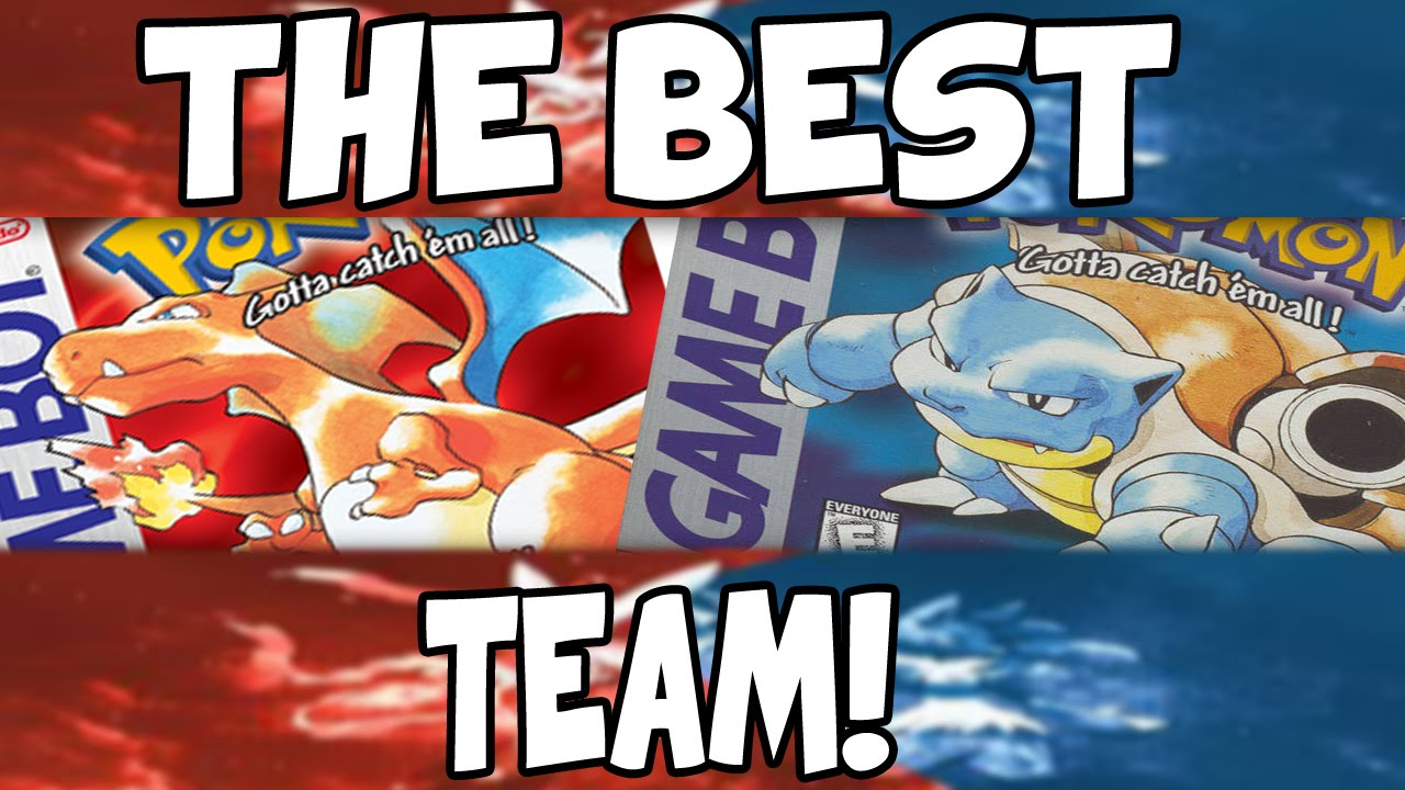 the best team for pokemon red blue youtube