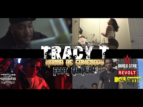 Tracy T - Wanna Be Somebody feat. Gunplay [Official Video]