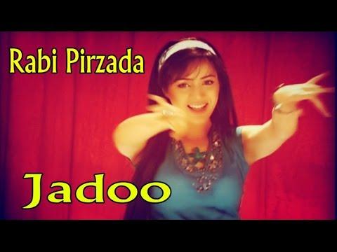 Rabi Pirzada - Jadoo
