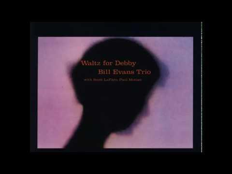 Bill Evans Trio - Waltz For Debbie (1961) (Full Album)