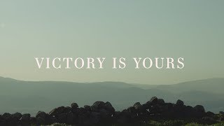Victory Is Yours (Lyrics) ~ Bethel Music