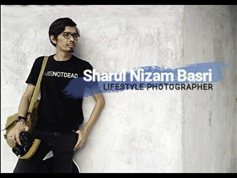 Shahrul Nizam Basri , A Malaysian Lifestyle photographer