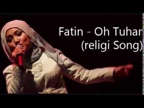 Fatin - Oh Tuhan  * Religi Song *