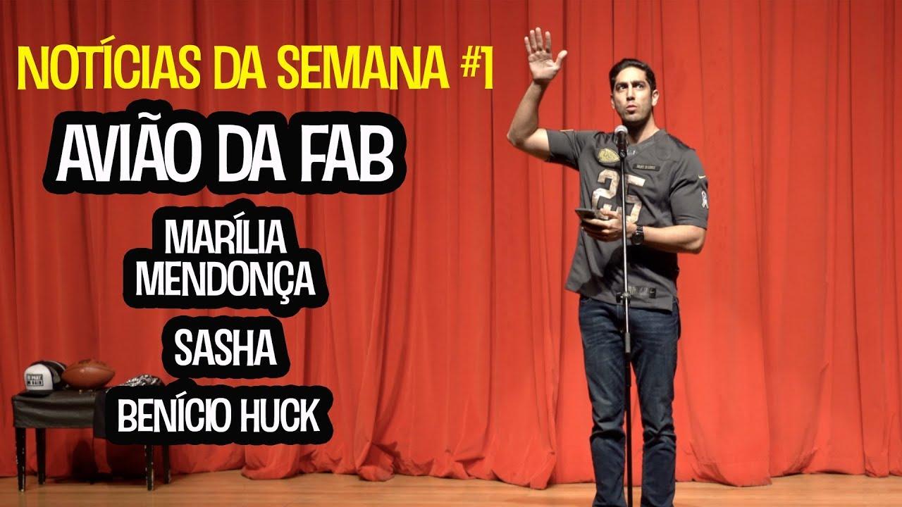 STAND UP: Avião da FAB, Marília Mendonça, Benício Huck, Sasha, Bochecha - JONATHAN NEMER