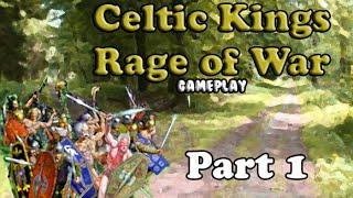Celtic kings rage of war part 1