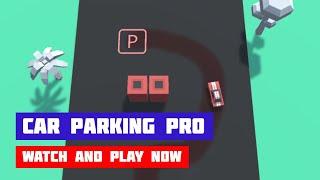 Car Parking Pro · Game · Gameplay