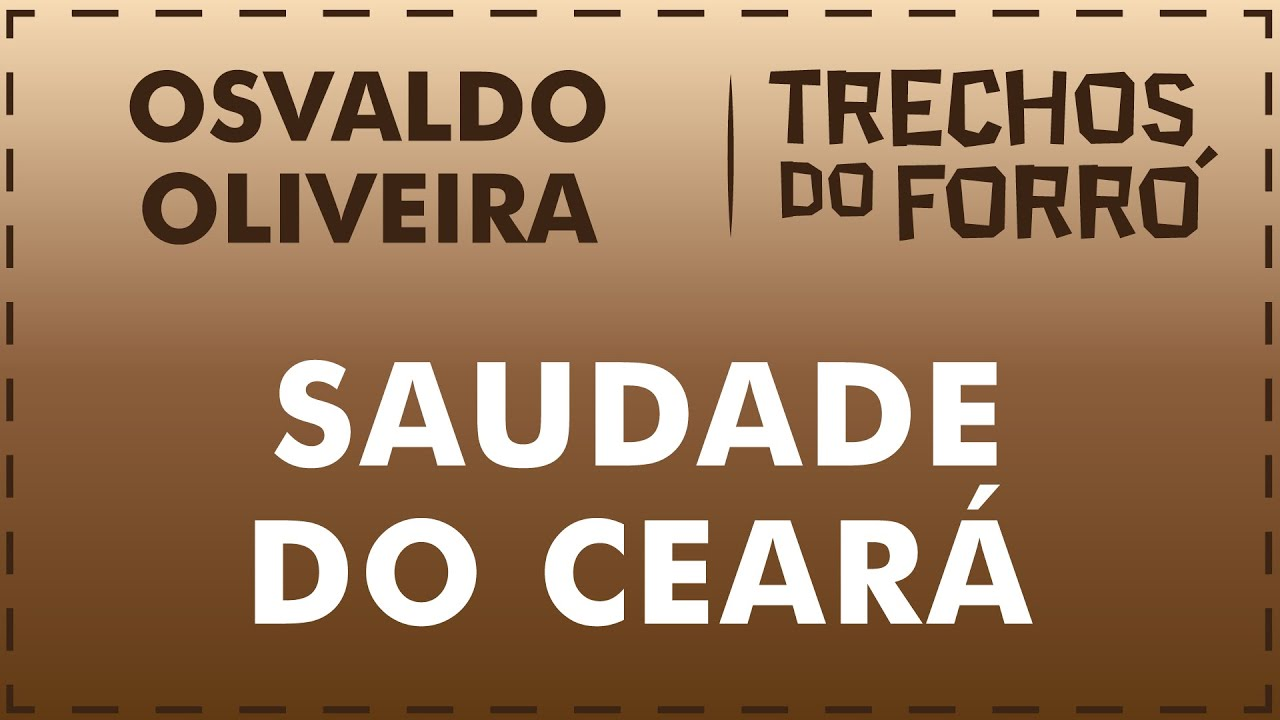 Saudade do Ceará - Osvaldo Oliveira