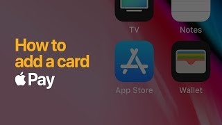 Apple Pay - How to add a card on iPhone - Apple