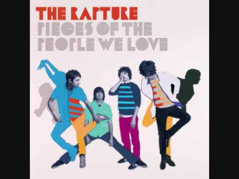 The Rapture - Whoo Alright Yeah Uh Huh
