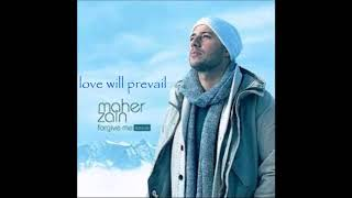 Lirik lagu love will prevail ( maher zain)