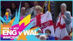 NWC15 I England v Wales I M37