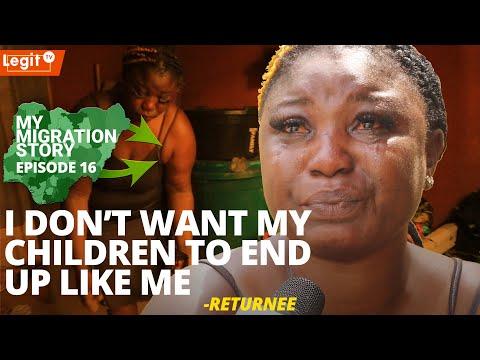 My Migration Story: I still work as prostitute when I'm broke - Returnee | Legit TV