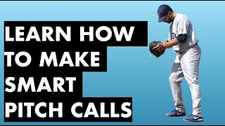 Learn How To Call Smart Pitches