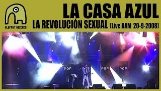 LA CASA AZUL - La Revolución Sexual [Live BAM MTV Music Week 20-9-2008] 1/5