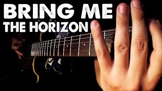 TOP 10 BRING ME THE HORIZON RIFFS