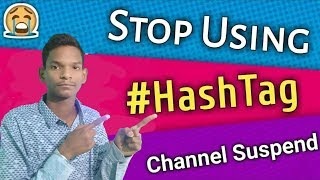 Stop Using #HashTag Before Watchning This Video   How To Use #HashTag Properly