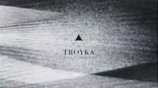 TROYKA MULTISPACE as MULTIDANCE @ 231112