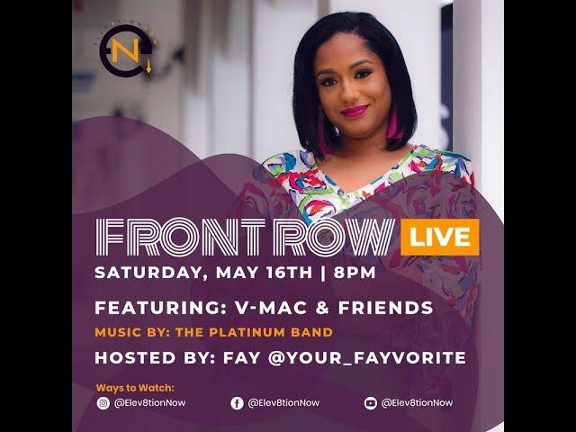 FRONT ROW LIVE | S001 - E001 | Vince