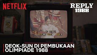Tampil di Pembukaan Olimpiade 1988, Deok-sun Bikin Heboh Ssangmun-dong | Reply 1988 | Clip