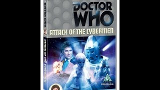 Doctor Who DVD Review #28: Attack Of The Cybermen