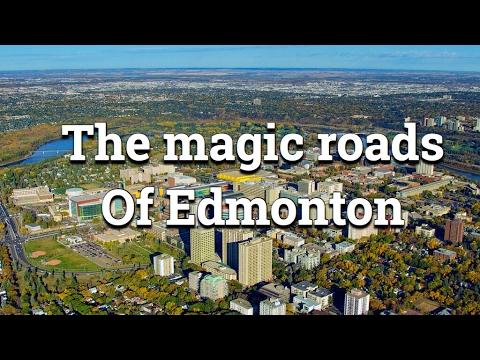 The magic roads of Edmonton