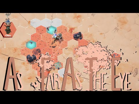 As Far As The Eye Part 1 : Oku! Let's Gather Resources And Head Towards The Eye..The Beautiful Eye! |