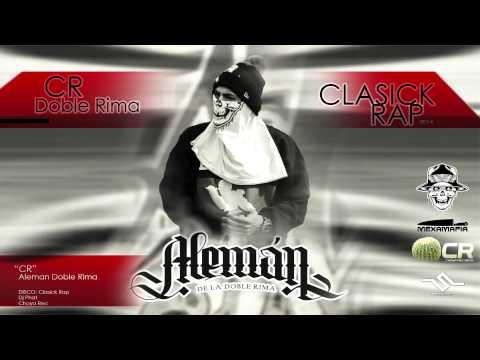 """Aleman (D.R) - """"CR"""" / Classick Rap"""