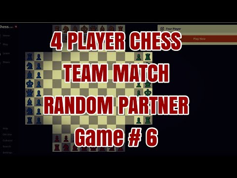 TEAM PLAY MATCH #4 player chess #Game 6