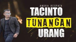 Download Lagu Andra Respati -  Tacinto Tunangan Urang  Lagu Minang Remix (Substitle Bahasa Indonesia) mp3