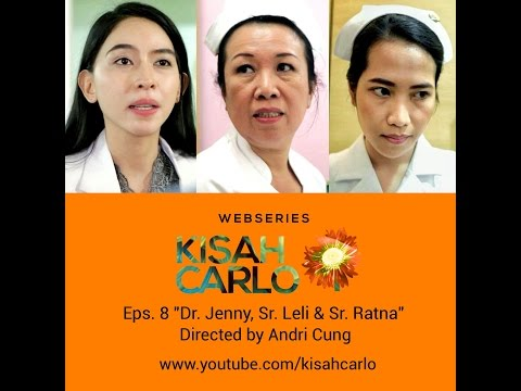 KISAH CARLO EPISODE 8: Dr. Jenny, Suster Leli & Suster Ratna
