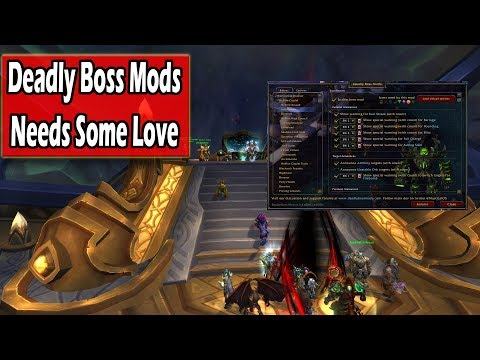 Do You Use Deadly Boss Mods? It Deserves Some Help