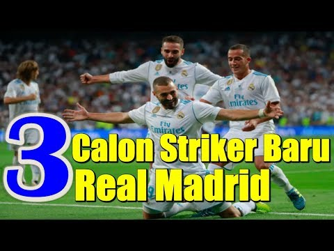 3 New Real Madrid Striker Candidate
