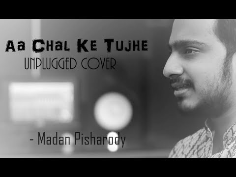 Aa Chal Ke tujhe(short unplugged Cover)|ft. Madan Pisharody, Swar Laya Music Production