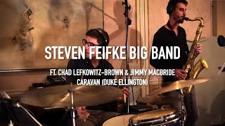 The Steven Feifke Big Band www.stevenfeifkemusic.com Caravan - Arra...