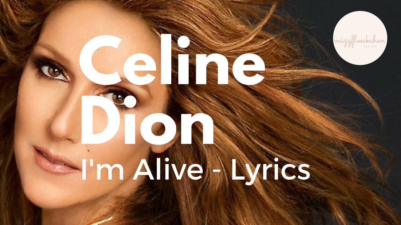 CELINE DION - I AM ALIVE LYRICS - SongLyrics.com