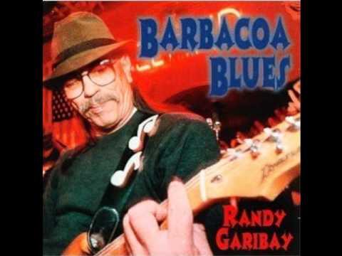 Barbacoa Blues-Randy Garibay