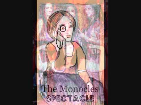 THE MONOCLES SPECTACLE with Bonus Materials