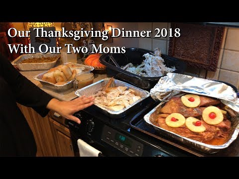 Happy Thanksgiving - Our Dinner 2018