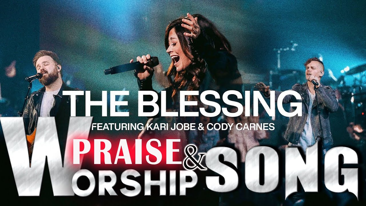 The Blessing || Top New and Trending Worship Songs 2021 || Latest worship song 2021